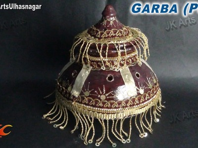 DIY Garba (Pot) decorations for Navratri, Diwali and wedding | JK Arts 702