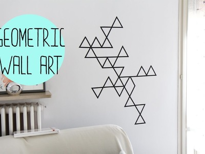DIY:Geometric wall art with washi tape - decorazione da muro con washi tape⎜Verdewasabii