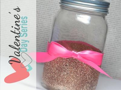 DIY Glitter On Glass (Jar) | Valentine's Day 2015