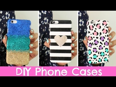 DIY Phone Cases | Three Designs Cute & Easy!