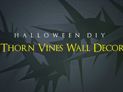 Halloween DIY Party Decor - Thorn Vines Wall Decor - Easy & Inexpensive!