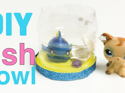 How to make a fish bowl Doll crafts LPS diy