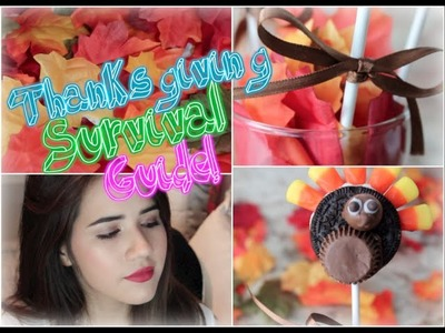 Thanksgiving Survival Guide: Perfect Makeup & DIY Candy Turkey Pops!