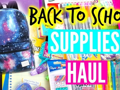 Back to School Supplies Haul 2015 + DIY Galaxy Tumblr Inspired Backpack