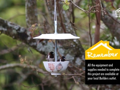 Builders DIY YouTube Series: Episode 6a (Teacup birdfeeder)