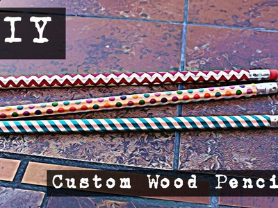 DIY Back-to-School | Custom Wood Pencils