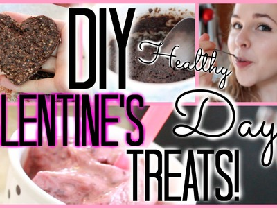 DIY Easy and Healthy Valentine's Day Treats!