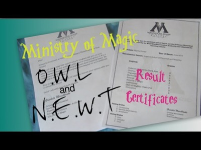 DIY Harry Potter Exam Grade Certificates! I O.W.L and N.E.W.T result certificates!