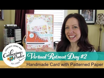 Handmade Card with Patterned Paper for StampNation's Virtual Retreat
