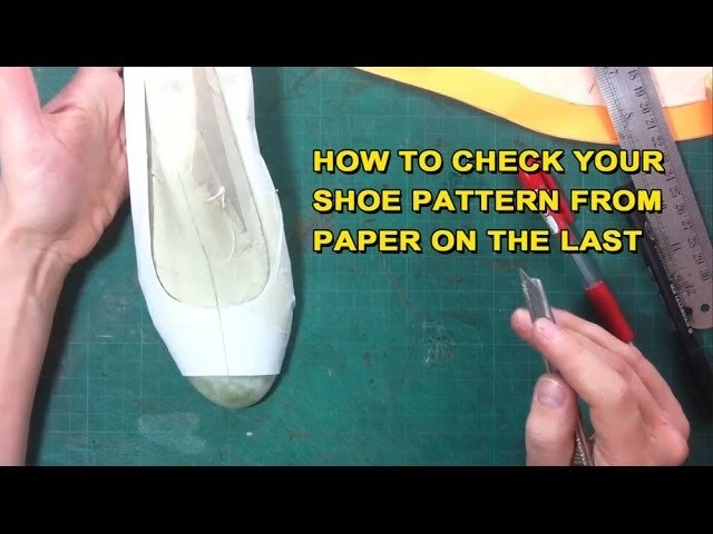 How to check your shoe pattern from paper on the last