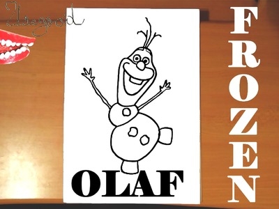 How to draw OLAF from FROZEN FEVER Easy DISNEY,SPEED ART,Olaf the Snowman|draw easy stuff