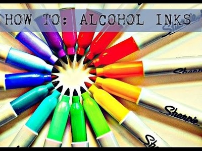 Make Alcohol Inks @ Home W.Sharpie's!!! EASY D.I.Y
