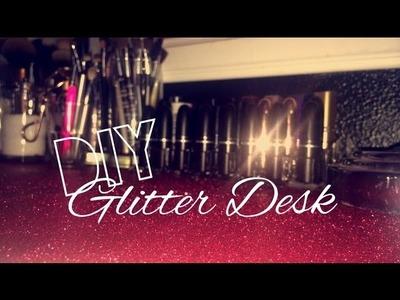 DIY Glitter Desk✨