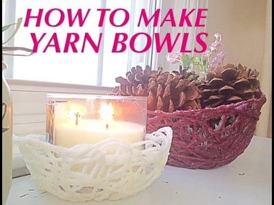 DIY | YARN BOWLS!