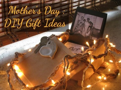 Mother's Day DIY Gift Ideas!