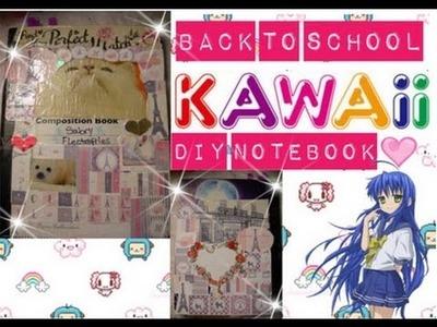 Back To School DIY Kawaii Notebook◠‿◠❀