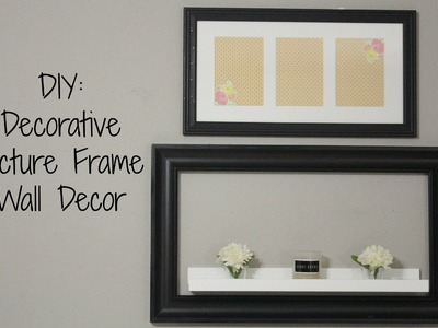 DIY:  Decorative Picture Frame Wall