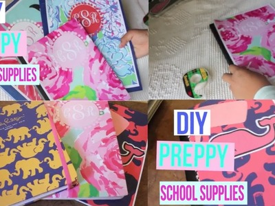 DIY: Easy & Inexpensive Back to School Supplies Ideas! (LILLY PULITZER AND PREPPY)