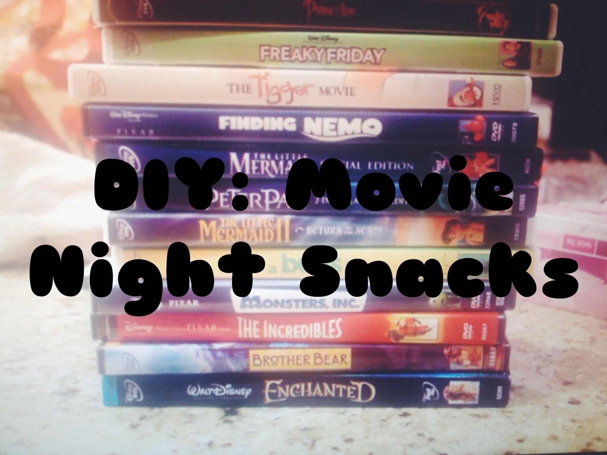 DIY: movie night snacks at home!!!!