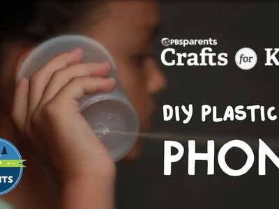 DIY Plastic Cup Phones | Crafts for Kids | PBS Parents