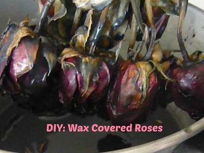 DIY: Wax Covered Flowers (Halloween Roses)