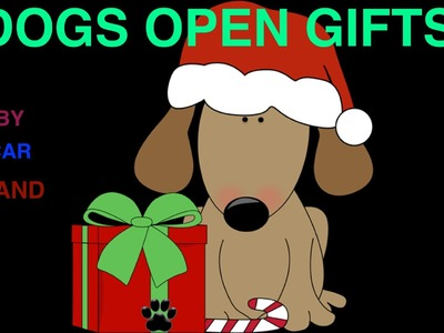 DOGS OPEN GIFTS - XMAS PRESSIES - DIY Dog Food&Craft by Cooking For Dogs