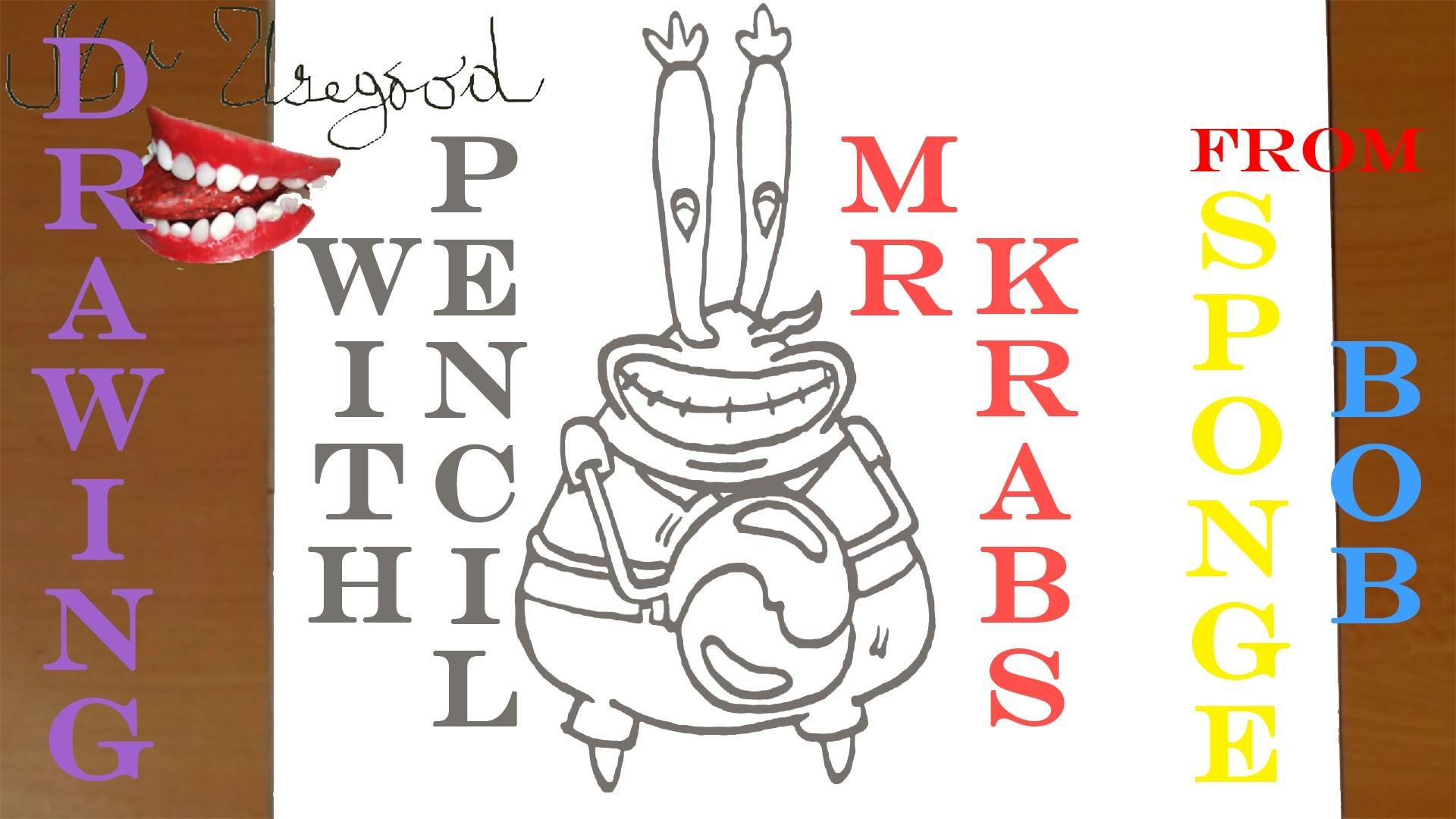 How to draw MR KRABS from Spongebob Squarepants EASY   draw easy stuff, PENCIL   SPEED ART