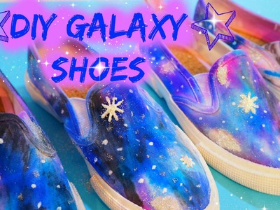 How to Make DIY Galaxy Shoes