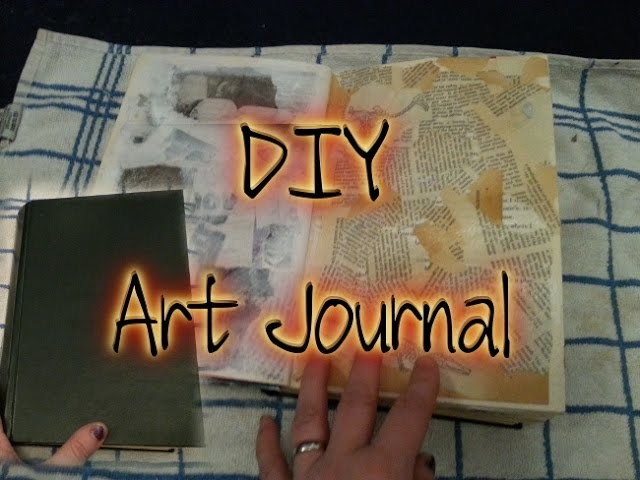 DIY Art Journal - Made from an old book