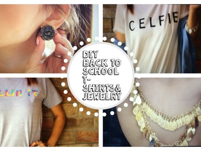 DIY Back to School T-shirts+DIY Jewelry