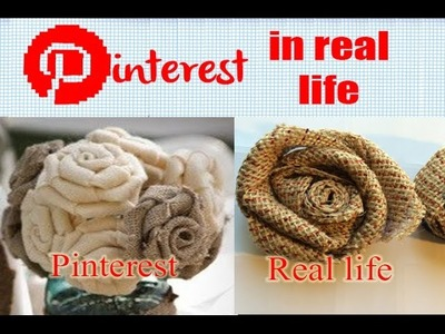 DIY Burlap Roses - Pinterest in Real Life