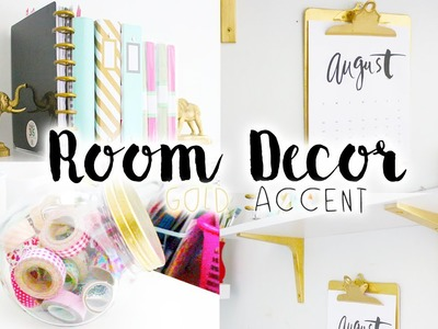 ✿ DIY Easy Room Decor & Organization (Gold Accent)