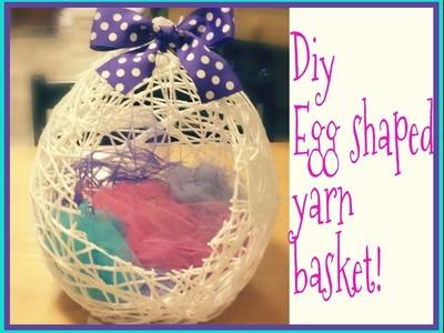 DIY: Egg shaped yarn basket