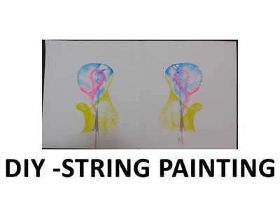 DIY - How to do String Painting