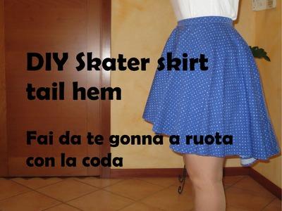 """DIY Skater skirt tail hem -  Fai da te gonna a ruota con la """"coda"""""""