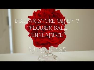 Dollar Store DIY - Ep. 7 - Flower Ball Centerpiece