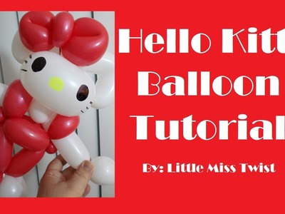 #12 Hello Kitty Balloon Tutorial