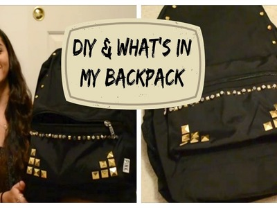DIY and What's In My Backpack