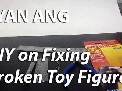 DIY Fixing Own Broken Toy Figure