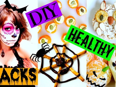 DIY Halloween Treats & Snacks! Quick, Easy & HEALTHY!