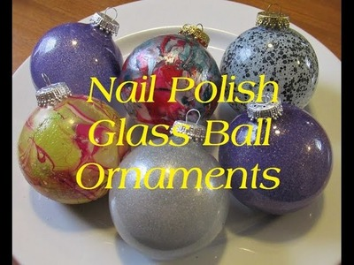 ( DIY )  Nail Polish Glass Ball Ornaments
