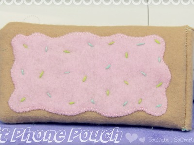 DIY Pop Tart Phone Pouch. Felt Phone Case How-To
