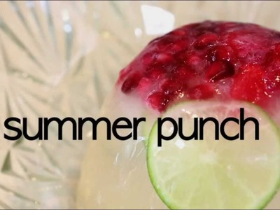 How to make summer punch
