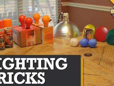 Quick Tips: DIY Lighting Tricks!