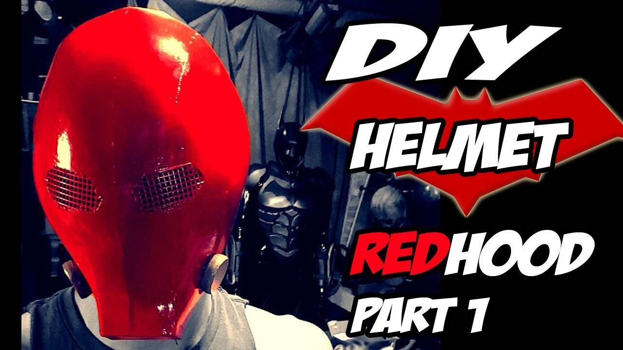 Red Hood Batman Arkham Knight Part 1 Helmet How to DiY