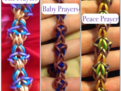 The Prayers, Baby Prayers, Blessing Prayer, Peace Prayer tutorial (hook only) rainbow loom bands