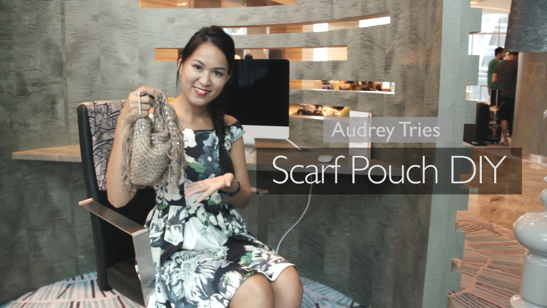 Audrey Tries DIY Episode 1: The Scarf Pouch (Made at Maker Bootcamp!)