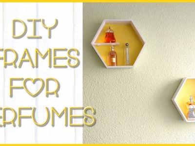 DIY frame for perfumes | Silvia Quiros