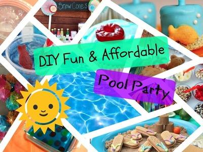 DIY Fun & Affordable Pool Party