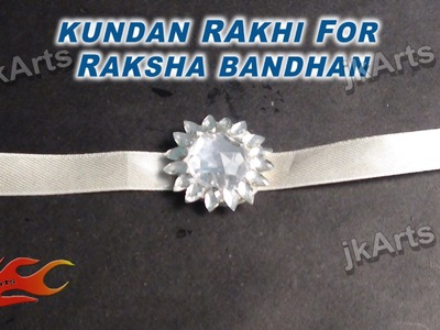 DIY Kundan Rakhi For Raksha Bandan JK Arts 329